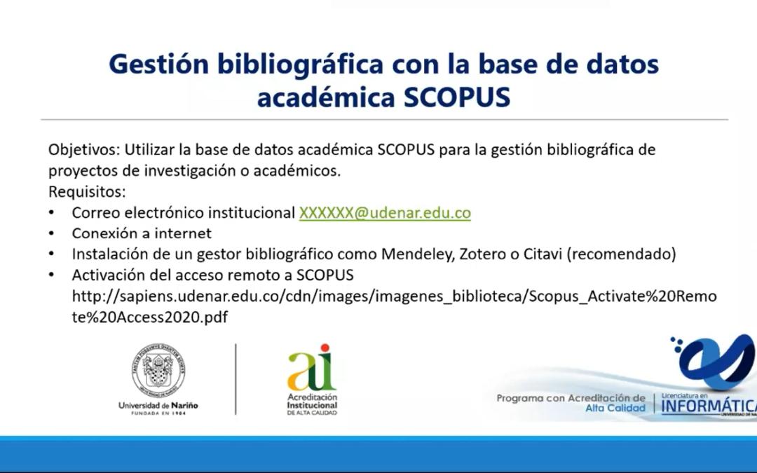 Grabación del Taller: Gestión bibliográfica con la base de datos académica Scopus.